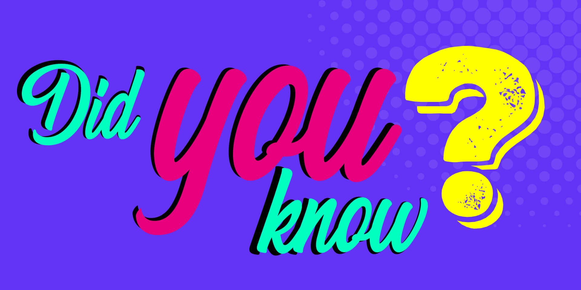 Did you know? image
