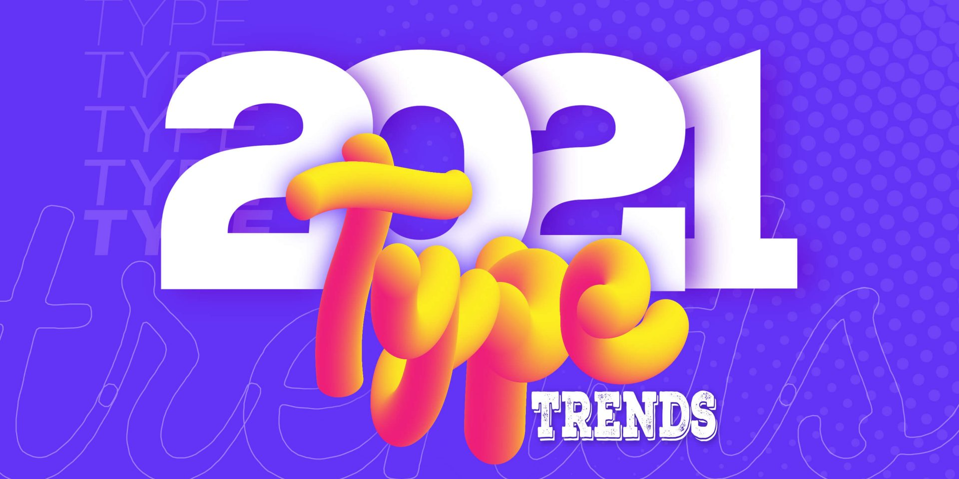 Typography Trends 2021 image