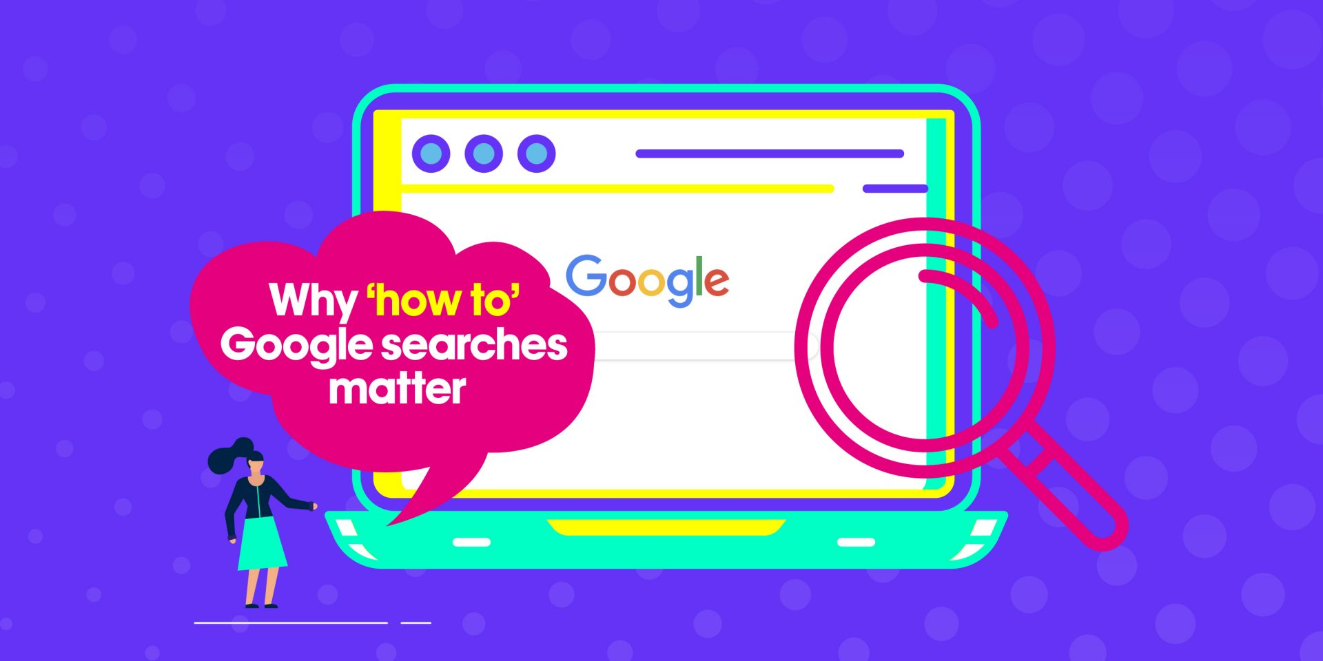 Why 'how to' Google searches matter image